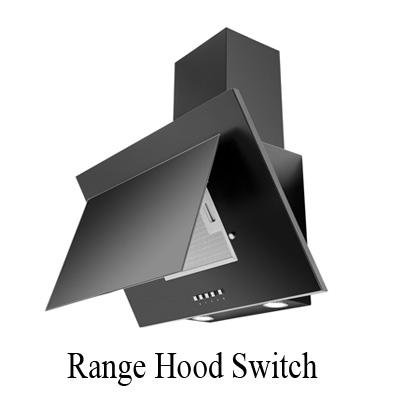 range hoods control switch factory